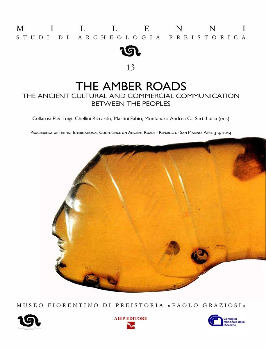The amber roads. The ancient cultural and commercial communication between the peoples