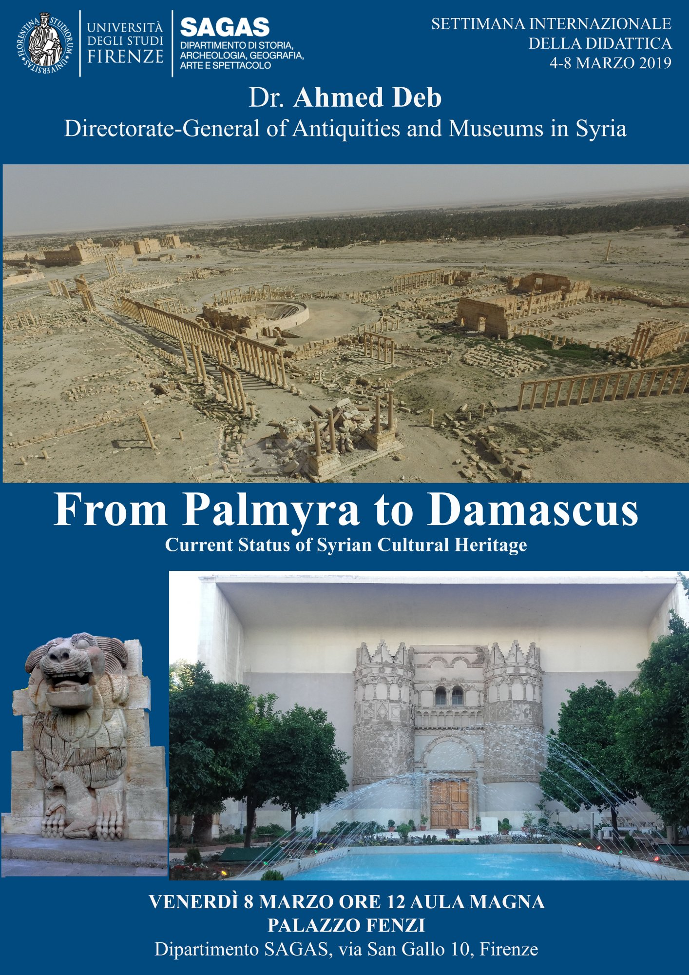 FROM PALMYRA TO DAMASCUS Current Status of Syrian Cultural Heritage